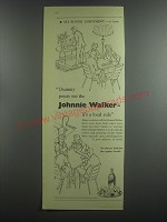 1953 Johnnie Walker Scotch Ad - Dummy pours out the Johnnie Walker