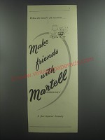 1953 Martell Cognac Ad - When the meal's an occasion.. Make friends with Martell