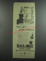 1953 Black & White Scotch Ad - Sure of a good welcome