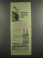 1953 Cinzano Vermouth Ad - World's Largest Ship