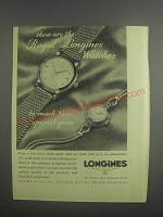 1953 Longines Watches Ad - These are the Royal Longines watches to mark this