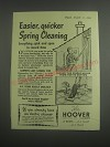 1953 Hoover Vacuum cleaner Ad - Easier, quicker Spring Cleaning