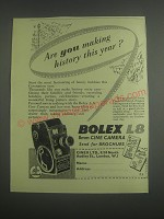 1953 Bolex L8 Movie Camera Ad - Are you making history this year?
