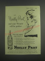 1953 Noilly Prat Vermouth Ad - Say Noilly Prat and your French will be perfect