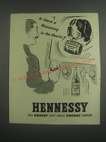 1953 Hennessy Cognac Ad - Is there a Hennessy in the house?