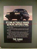 1981 Volvo Turbo Car Ad - It Can Make 55mph Interesting