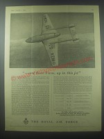 1954 The Royal Air Force Ad - And there I was, up in this jet
