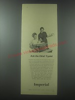 1954 Imperial Typewriter Ad - Ask the chief typist