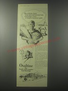 1954 Ovaltine Drink Ad - From Mother Earth, from farm and furrowed field