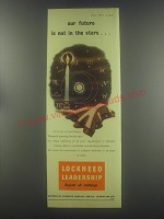 1954 Lockheed Brakes Ad - Our future is not in the stars