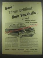 1954 Vauxhall Cresta Car Ad - Now! Three brilliant new Vauxhalls