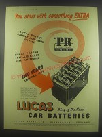 1954 Lucas Car Batteries Advertisement - You start with something extra
