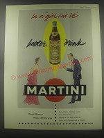 1954 Martini Vermouth Ad - In a gin and it better drink Martini