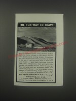 1962 Airstream Trailer Ad - The fun way to travel