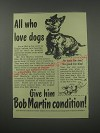 1954 Bob Martin Condition Ad - All who love dogs