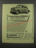 1954 Renault 750 Car Ad - If you're driving a Renault - you're motoring better