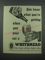 1954 Whitbread Pale Ale Ad - You know what you're getting when you pour out