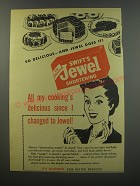 1945 Swift's Jewel Shortening Ad - So delicious - and Jewel does it