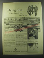 1955 Royal Air Force Ad - Flying plus.. Variety, interest and satisfaction