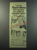 1955 Palmolive Rapid-Shave Ad - Palmolive Rapid-Shave out-shaves any lather