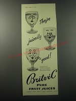 1955 Britvic Pure Fruit Juices Ad - They're juicedly good