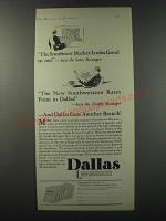 1930 Industrial Dallas Ad - The southwest market looks good to me