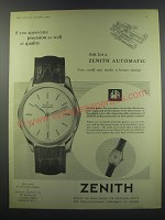 1957 Zenith Automatic Watch Ad - If you appreciate precision as well as quality
