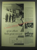 1957 Royal Air Force Ad - Great effort finds great reward
