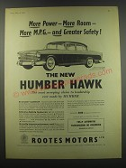 1957 Humber Hawk Ad - More Power - more room - more m.p.g - and greater safety