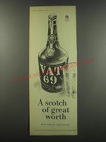 1957 Vat 69 Scotch Ad - A scotch of great worth