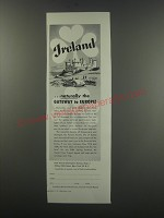 1957 Ireland Tourism Ad - Ireland.. Naturally the gateway to Europe