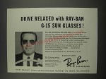 1957 Ray-Ban G-15 Sun Glasses Ad - Drive relaxed with Ray-Ban G-15 Sun Glasses!
