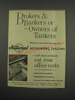1957 NCR National Accounting Systems Ad - Brokers & Bankers or Owners of Tankers