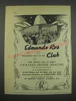 1957 Edmundo Ros Club Ad - Edmundo Ros welcomes you to his Club and invites you