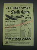 1957 South African Airways Ad - Fly west coast to South Africa by DC-7B