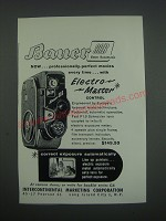 1957 Bauer 88B Movie Camera Ad - Now.. Professionally-perfect movies every time