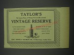 1957 Taylor's Vintage Reserve Port Ad - Taylor's the famous house of Vintage