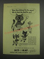 1955 Kit-E-Kat Cat Food Ad - Now then kittens! In the queue!