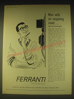 1962 Ferranti Ltd Ad - Man with an enquiring mind