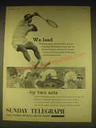 1962 The Sunday Telegraph Newspaper Ad - We lead - by two sets