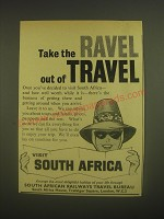 1962 South African Railways Travel Bureau Ad - Take the ravel out of travel