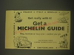1962 Michelin Guide Ad - Bibendum - Get really with it! Get a Michelin Guide
