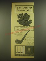 1960 Dunhill Flake Tobacco and Shell Briar Pipe Ad - The perfect partnership