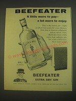 1960 Beefeater Extra Dry Gin Ad - a little more to pay - a lot more to enjoy