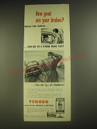 1958 Ferodo Anti-Fade Brake Linings Ad - How good are your brakes?