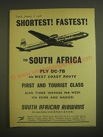 1958 South African Airways Ad - Shortest! Fastest! To South Africa fly DC-7B