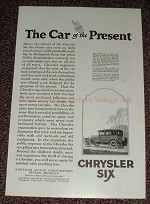 1925 Chrysler Six Car Ad, The Car of the Present!!
