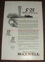 1925 Maxwell Car Ad, 5 to 25 Miles in 8 Seconds!!