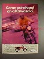 1972 Kawasaki Mach II Motorcycle Ad, Come Out Ahead!!