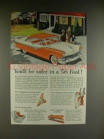 1956 Ford Victoria Car Ad - You'll Be Safer
